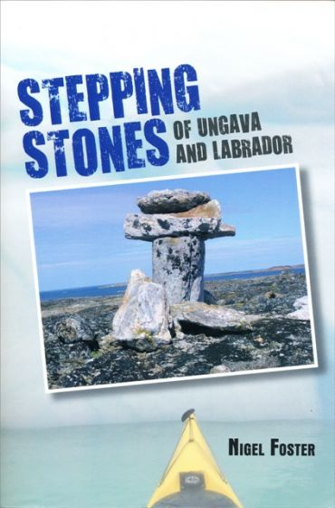 Stepping Stones by Nigel Foster is an engaging book about the Canadian Arctic