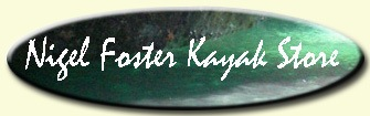 The nigel foster kayak store here