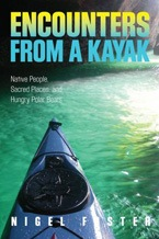 Encounters from a kayak by nigel foster.