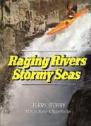 Raging Rivers Stormy Seas, cover Terry Storry, Marcus Baillie and nigel foster
